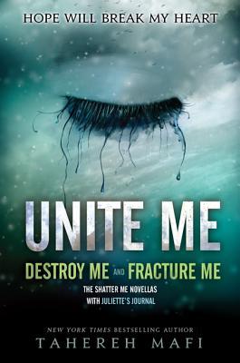 Unite Me - Mafi, Tahereh