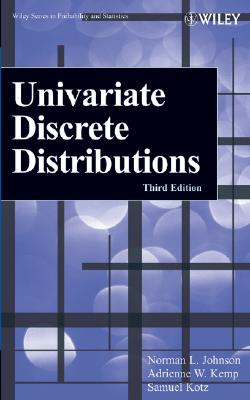 Univariate Discrete Distributions - Johnson, Norman L, and Kemp, Adrienne W, and Kotz, Samuel