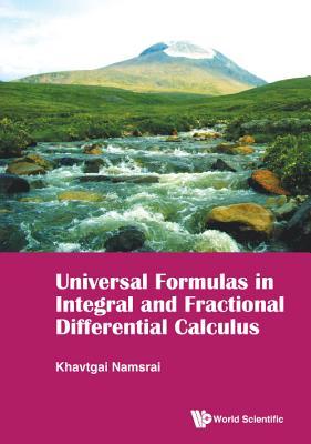Universal Formulas in Integral and Fractional Differential Calculus - Namsrai, Khavtgai