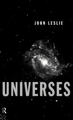 Universes CL/ Leslie - Leslie, John
