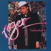 Unlimited! - Roger