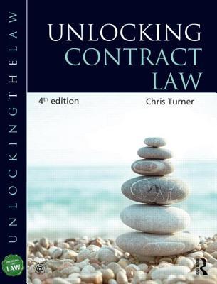 Unlocking Contract Law - Turner, Chris