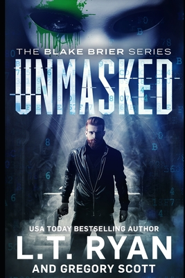 Unmasked - Scott, Gregory, and Ryan, L T
