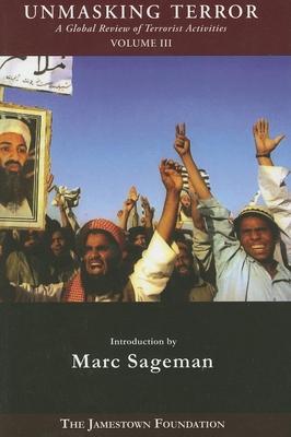 Unmasking Terror: A Global Review of Terrorist Activities - Hutzley, Jonathan D (Editor)