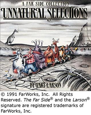 Unnatural Selections - Larson, Gary