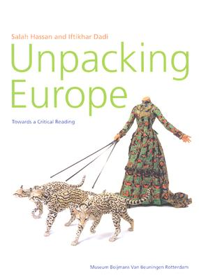 Unpacking Europe - Boshoff, Willem, and Campos-Pons, Maria Magdalena, and Dono, Heri