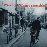 Unreasonable - Evalyn Parry