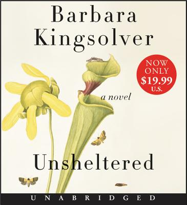 Unsheltered Low Price CD - Kingsolver, Barbara (Read by)
