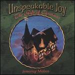 Unspeakable Joy: The Gift of Christmas