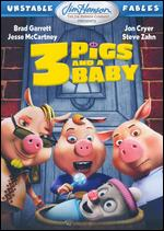 Unstable Fables: 3 Pigs and a Baby - Arish Fyzee; Howard E. Baker