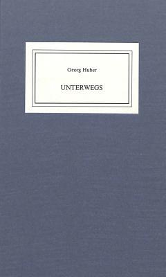 Unterwegs: Frontispiz Von Hans Erni - Huber, Georg