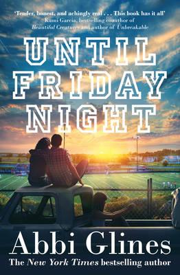 Until Friday Night - Glines, Abbi