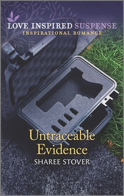 Untraceable Evidence - Stover, Sharee