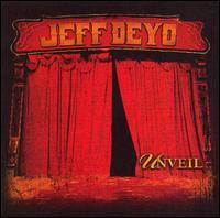 Unveil - Jeff Deyo