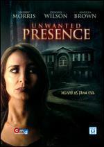 Unwanted Presence - Michael G. Barrett