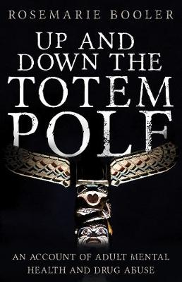 Up and Down the Totem Pole - Booler, Rosemarie