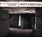 Up from the Catacombs: The Best of Jane's Addiction