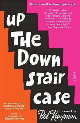 Up the Down Staircase - Kaufman, Bel, and Stroud, Gabbie