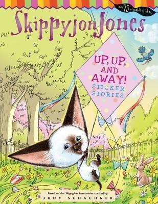 Up, Up, and Away!: Sticker Stories - Schachner, Judy