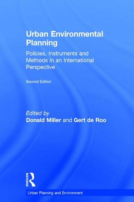 Urban Environmental Planning: Policies, Instruments, and Methods in an International Perspective - Miller, Donald