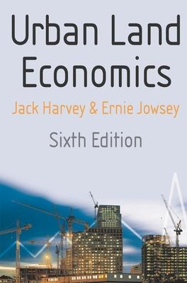 Urban Land Economics - Harvey, Jack, and Jowsey, Ernie