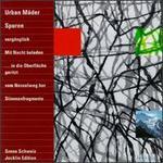 Urban M�der: Spuren