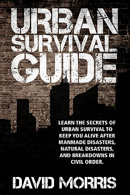 Urban Survival Guide - Morris, David