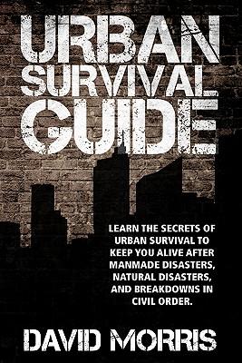 Urban Survival Guide - Morris, David