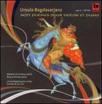 Ursula Bagdasarjanz: Sept Poésies pour Violon et Piano