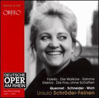 Ursula Schröder-Feinen Sings Fidelio, Die Walküre, Salome, Elektra, Die Frau ohne Schatten - Astrid Varnay (vocals); Cornelia Berger (vocals); Ernst Kozub (vocals); Gerd Feldhoff (vocals); Heinz Leyer (vocals);...
