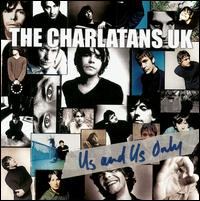 Us and Us Only - The Charlatans UK
