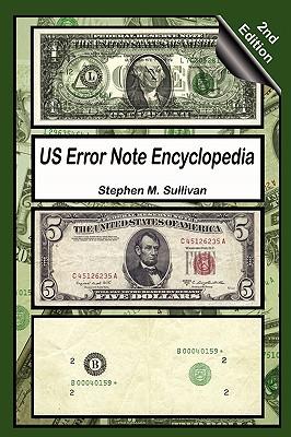 Us Error Note Encyclopedia, 2nd Edition - Sullivan, Stephen M