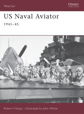 US Naval Aviator: 1941-45 - Hargis, Robert
