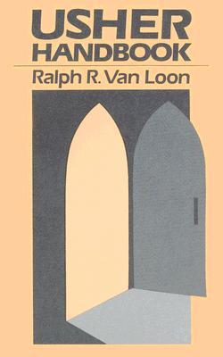 Usher Handbook - Van Loon, Ralph R, and Loon, Ralph R