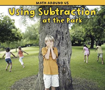 Using Subtraction at the Park -