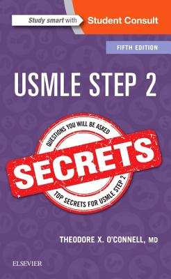 USMLE Step 2 Secrets - O'Connell, Theodore X.