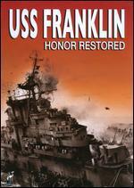 USS Franklin: Honor Restored