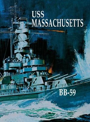 USS Massachusetts - Turner Publishing (Compiled by)
