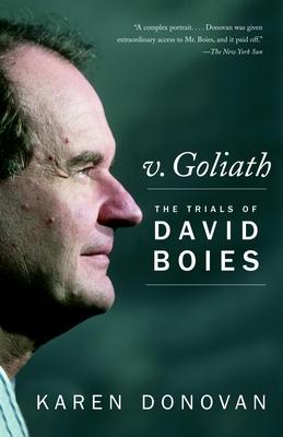 V. Goliath: The Trials of David Boies - Donovan, Karen