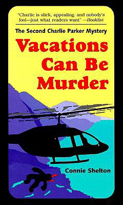 Vacations Can Be Murder - Shelton, Connie