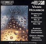 Vagn Holmboe: Symphonies Nos. 1, 3, 10