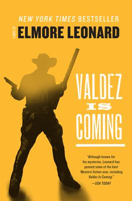 Valdez Is Coming - Leonard, Elmore