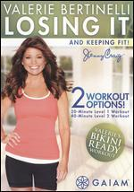 Valerie Bertinelli: Losing It and Keeping Fit!