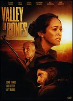 Valley of Bones - Dan Glaser