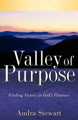 Valley of Purpose - Stewart, Audra