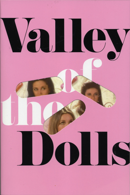 Valley of the Dolls - Susann, Jacqueline