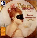 Valses Mexicanos 1900