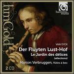 Van Eyck: Der Fluyten Lust-Hof (Selections)