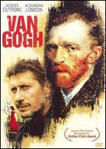 Van Gogh - Maurice Pialat
