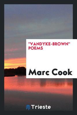 Vandyke-Brown Poems - Cook, Marc